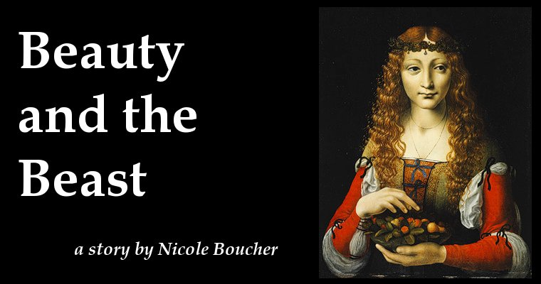 """Beauty and the Beast"" by Nicole Boucher"