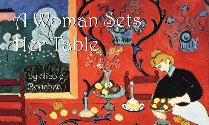 """""""A Woman Sets Her Table"""" by Nicole Boucher"""